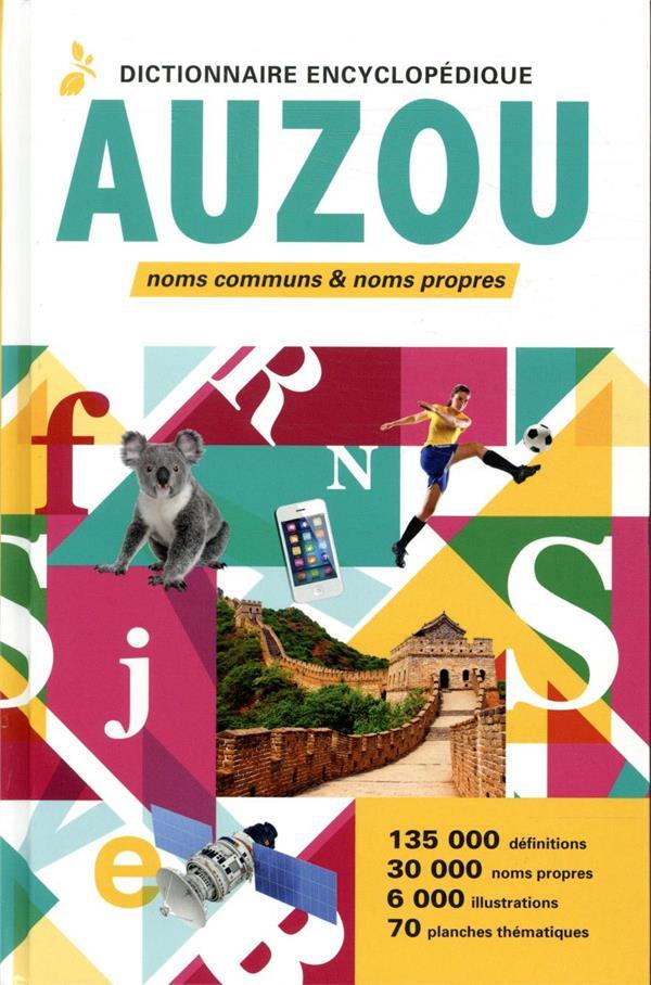 DICTIONNAIRE ENCYCLOPEDIQUE AUZOU 2020 (EDITION 2020)
