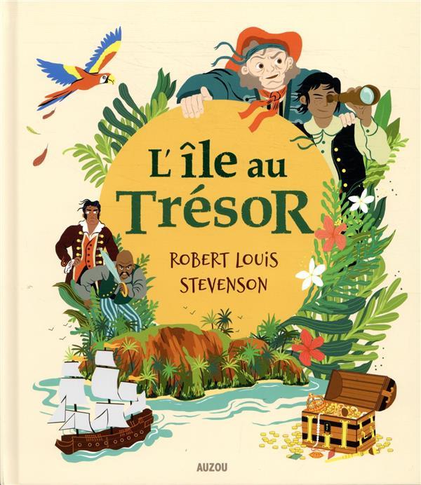 L'ILE AU TRESOR  -  DE ROBERT LOUIS STEVENSON