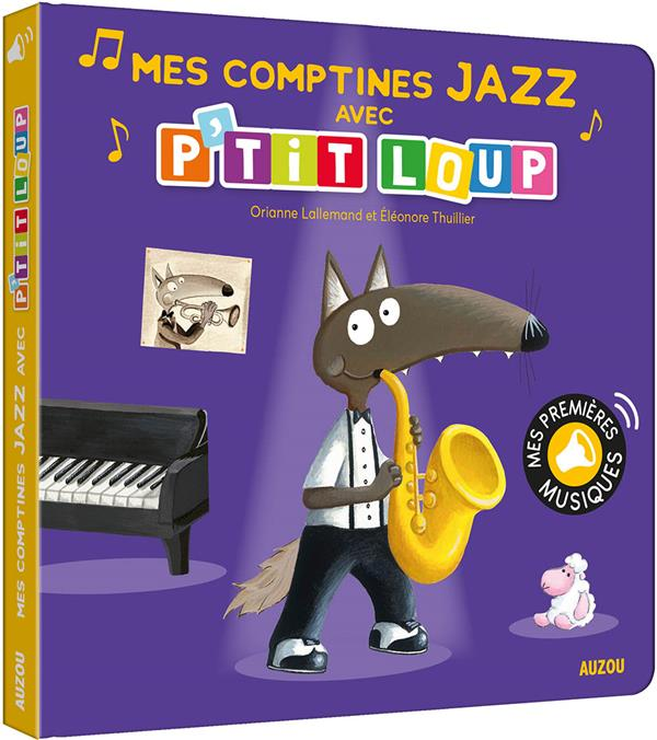 P'TIT LOUP     MES COMPTINES JAZZ