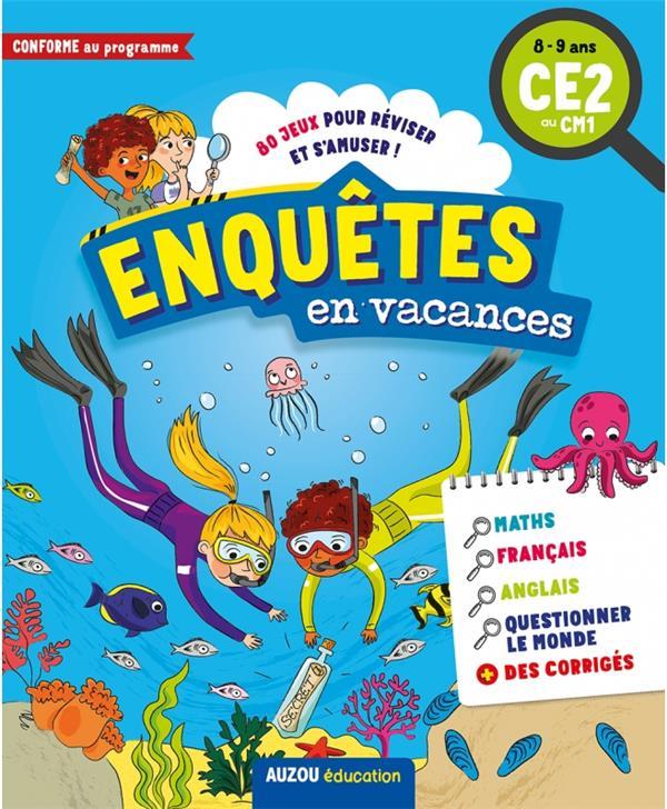 CAHIER DE VACANCES  -  ENQUETES EN VACANCES  -  CE2 AU CM1