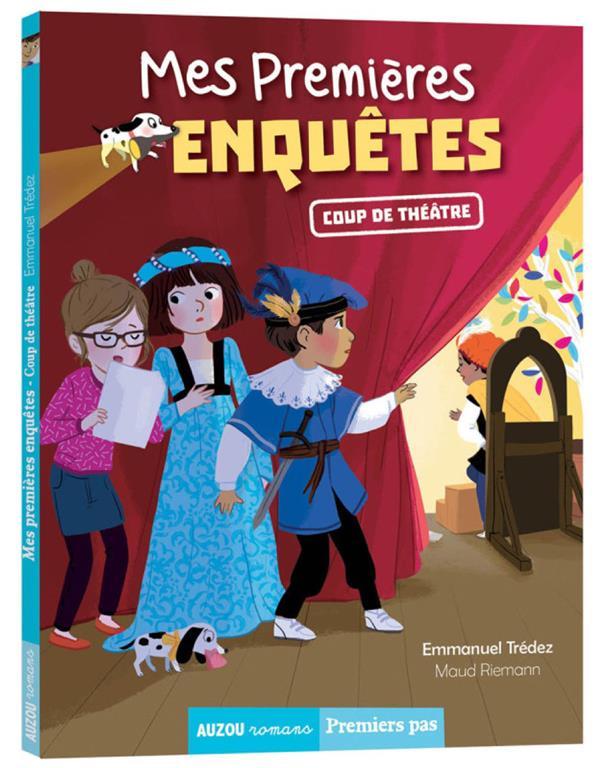 MES PREMIERES ENQUETES T.11  -  COUP DE THEATRE TREDEZ EMMANUEL / MA PHILIPPE AUZOU