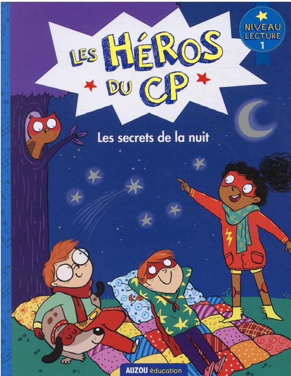LES HEROS DU CP : NIVEAU 1  -  LES SECRETS DE LA NUIT DREIDEMY, JOELLE  PHILIPPE AUZOU