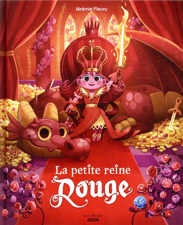 LA PETITE REINE ROUGE - TOME 1 FLEURY, JEREMIE PHILIPPE AUZOU
