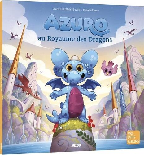 AZURO AU ROYAUME DES DRAGONS JEREMIE FLEURY / LAU PHILIPPE AUZOU