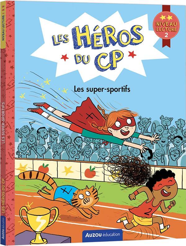 LES HEROS DU CP NIVEAU 2 : LES SUPER-SPORTIFS MARTINS, MARIE-DESIREE  PHILIPPE AUZOU