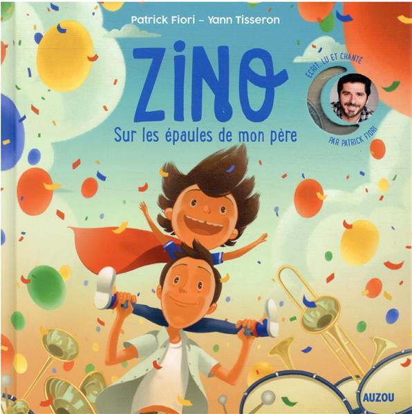 ZINO T.2 : SUR LES EPAULES DE MON PERE