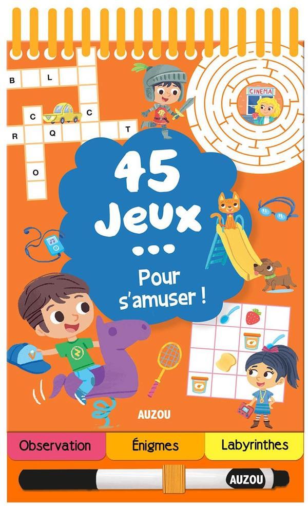 45 JEUX... POUR S'AMUSER