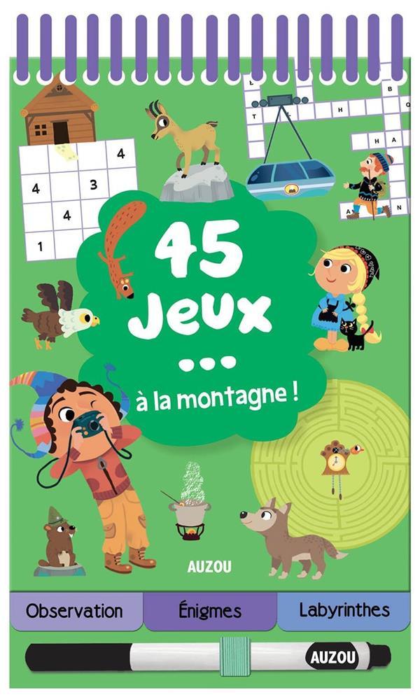 45 JEUX... A LA MONTAGNE ! COLLECTIF PHILIPPE AUZOU