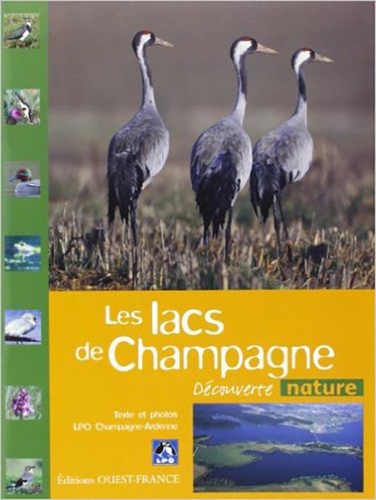LES LACS DE CHAMPAGNE COLLECTIF LPO/ OUEST FRANCE