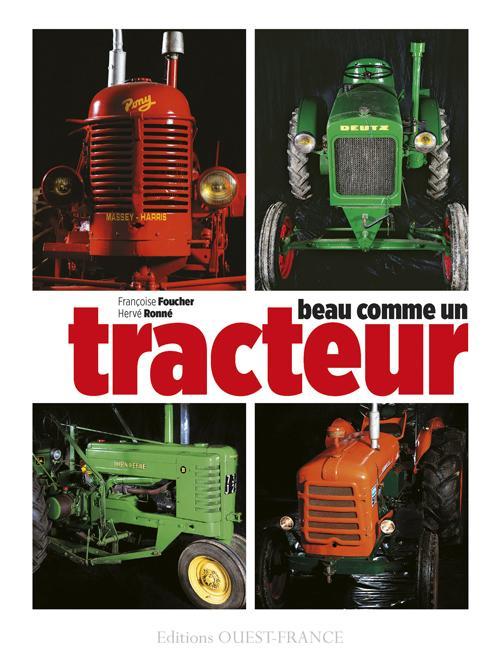 BEAU COMME UN TRACTEUR (BROCHE) FOUCHER FRANCOISE Ouest-France