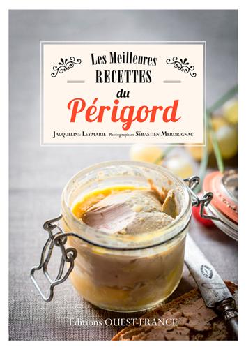 LES MEILLEURES RECETTES DU PERIGORD