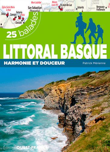 LITTORAL BASQUE - 26 BALADES Mérienne Patrick Ouest-France