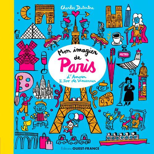 MON IMAGIER DE PARIS DUTERTRE CHARLES Ouest-France