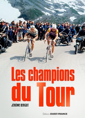 LES CHAMPIONS DU TOUR