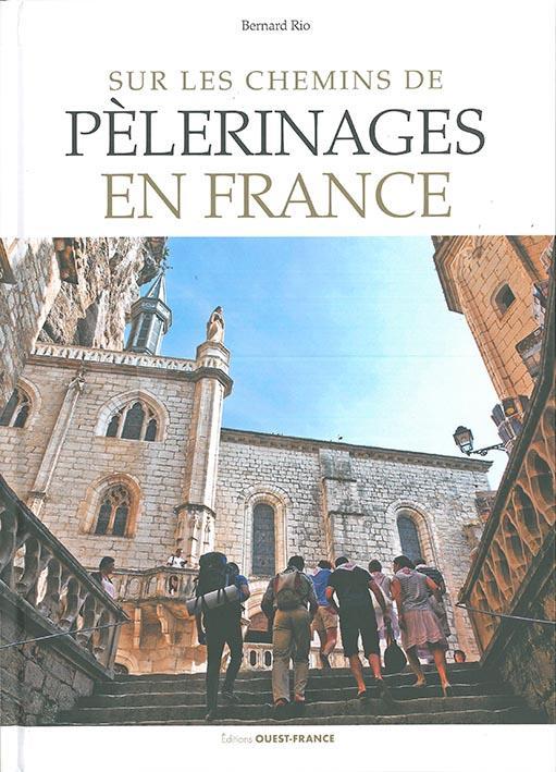 SUR LES CHEMINS DE PELERINAGES EN FRANCE
