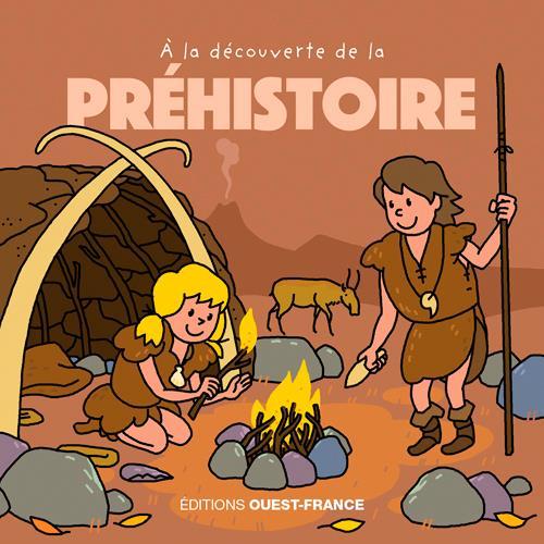 A LA DECOUVERTE DE LA PREHISTOIRE WARZALA OUEST FRANCE
