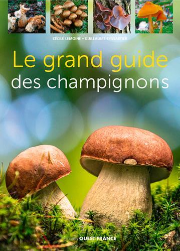 LE GRAND GUIDE DES CHAMPIGNONS  OUEST FRANCE