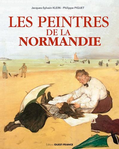 LES PEINTRES DE LA NORMANDIE  OUEST FRANCE