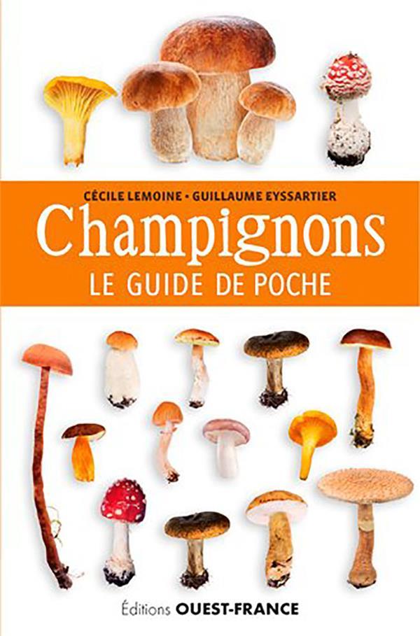LE GUIDE DE POCHE DES CHAMPIGNONS  OUEST FRANCE