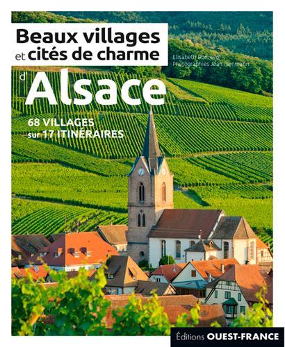 BEAUX VILLAGES ET CITES DE CHARME D'ALSACE (EDITION 2021) BONNEFOI ELISABETH OUEST FRANCE