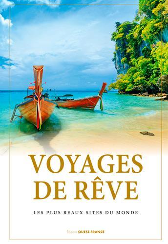 VOYAGES DE REVE XXX OUEST FRANCE