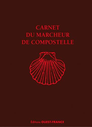 CARNET DU MARCHEUR DE COMPOSTELLE LEMONNIER PHILIPPE OUEST FRANCE