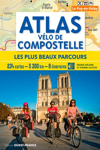 ATLAS VELO DE COMPOSTELLE  -  LES PLUS BEAUX PARCOURS COSTES, MARIE-HELENE  OUEST FRANCE