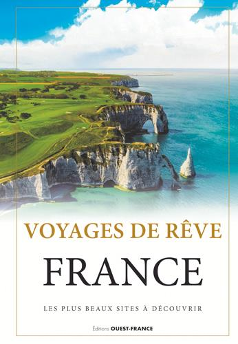VOYAGES DE REVE, FRANCE