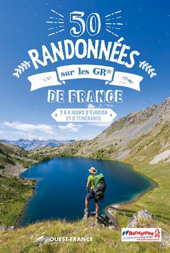 50 RANDONNEES SUR LES GR DE FR MERIENNE PATRICK OUEST FRANCE