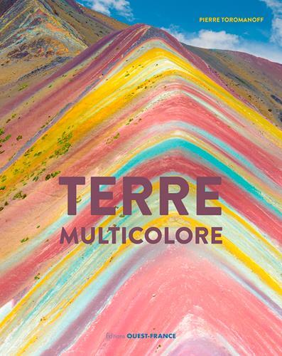 TERRE MULTICOLORE TOROMANOFF, PIERRE OUEST FRANCE