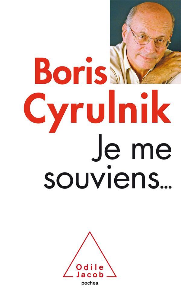 JE ME SOUVIENS CYRULNIK BORIS JACOB