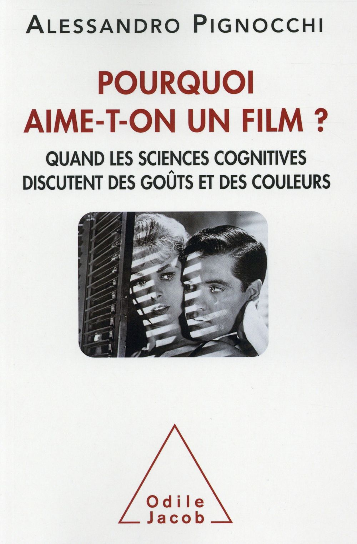 POURQUOI AIME-T-ON UN FILM