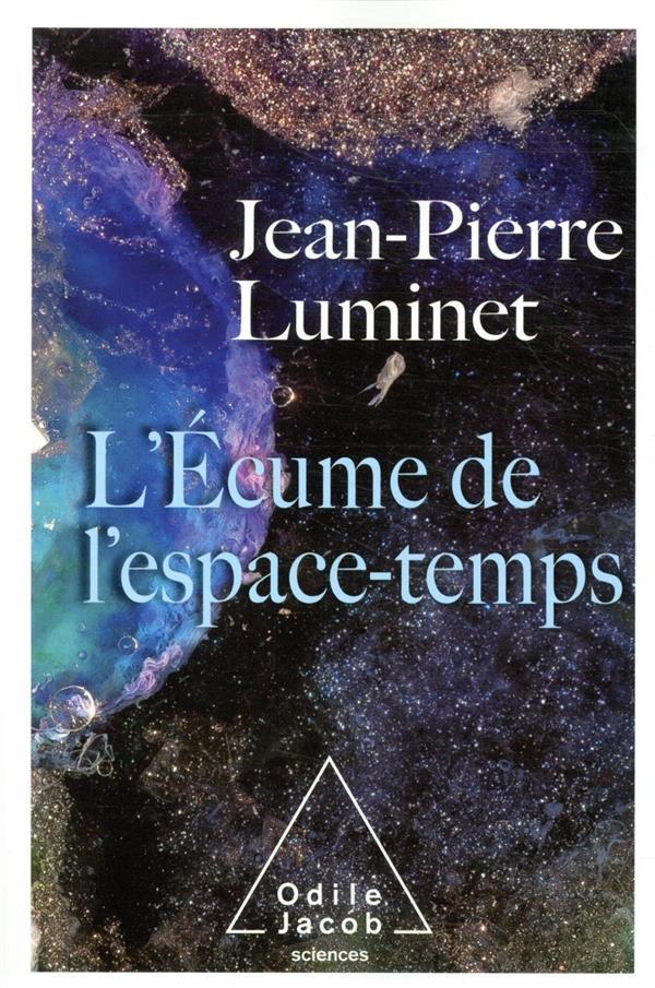 L'ECUME DE L'ESPACE-TEMPS