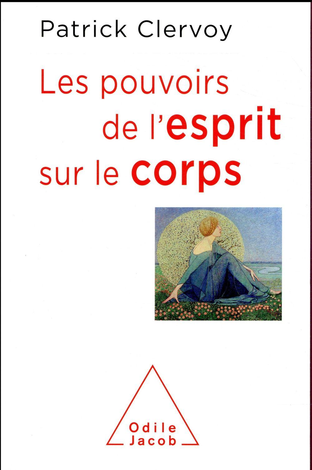 LES POUVOIRS DE L'ESPRIT SUR LE CORPS  JACOB