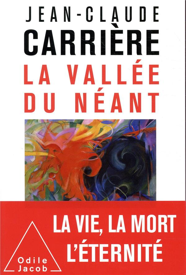 LA VALLEE DU NEANT CARRIERE JEAN-CLAUDE JACOB