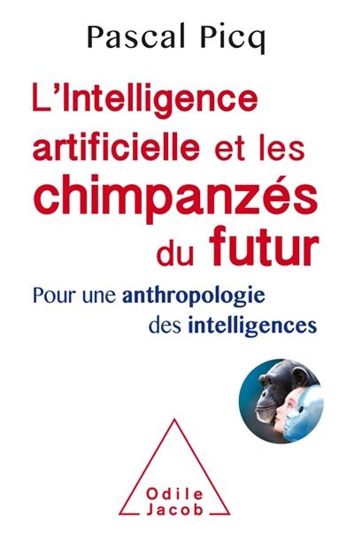 L-INTELLIGENCE ARTIFICIELLE ET LES CHIMPANZ ES DU FUTUR
