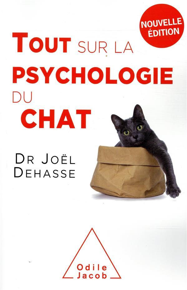 TOUT SUR LA PSYCHOLOGIE DU CHAT (NE 2019) DEHASSE JACOB