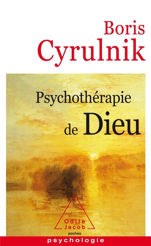 CYRULNIK BORIS - PSYCHOTHERAPIE DE DIEU