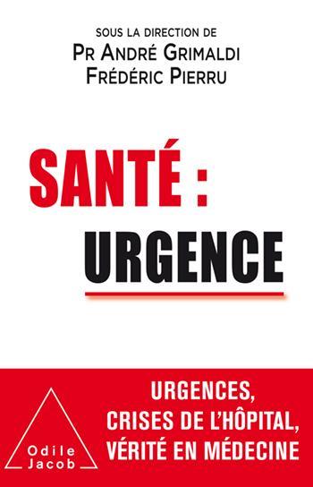 SANTE : URGENCE