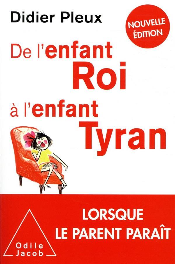 DE L'ENFANT ROI A L'ENFANT TYRAN