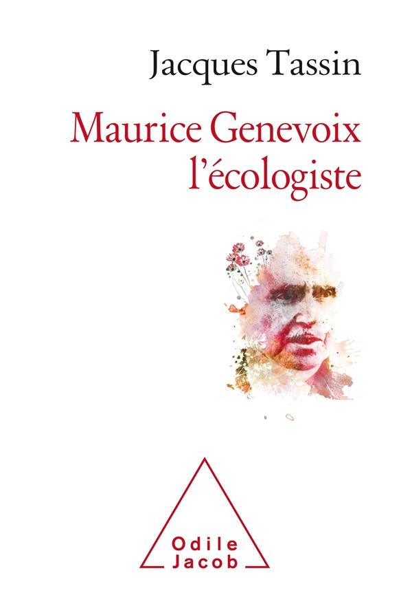 MAURICE GENEVOIX, L'ECOLOGISTE