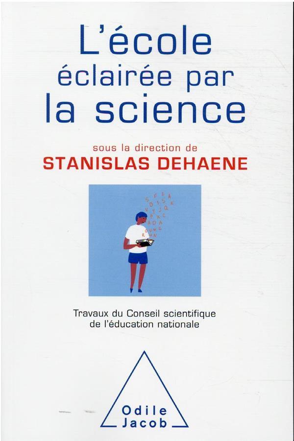 L-ECOLE ECLAIREE PAR LA SCIENC STANISLAS DEHAENE JACOB