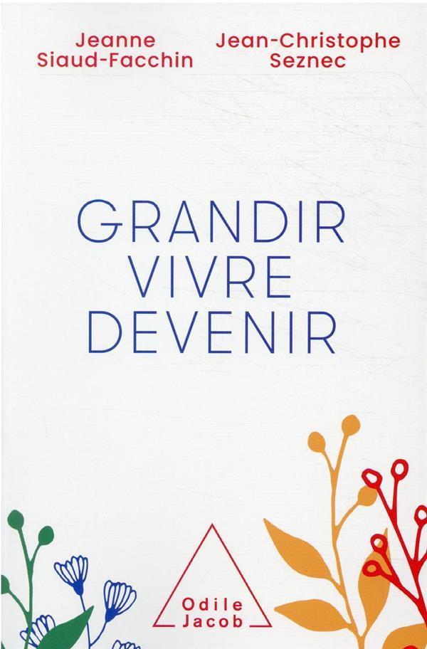 GRANDIR, VIVRE, DEVENIR
