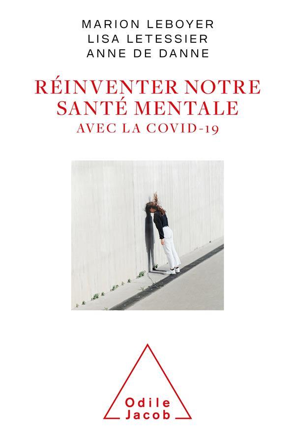 REINVENTER NOTRE SANTE MENTALE AVEC LA COVID-19