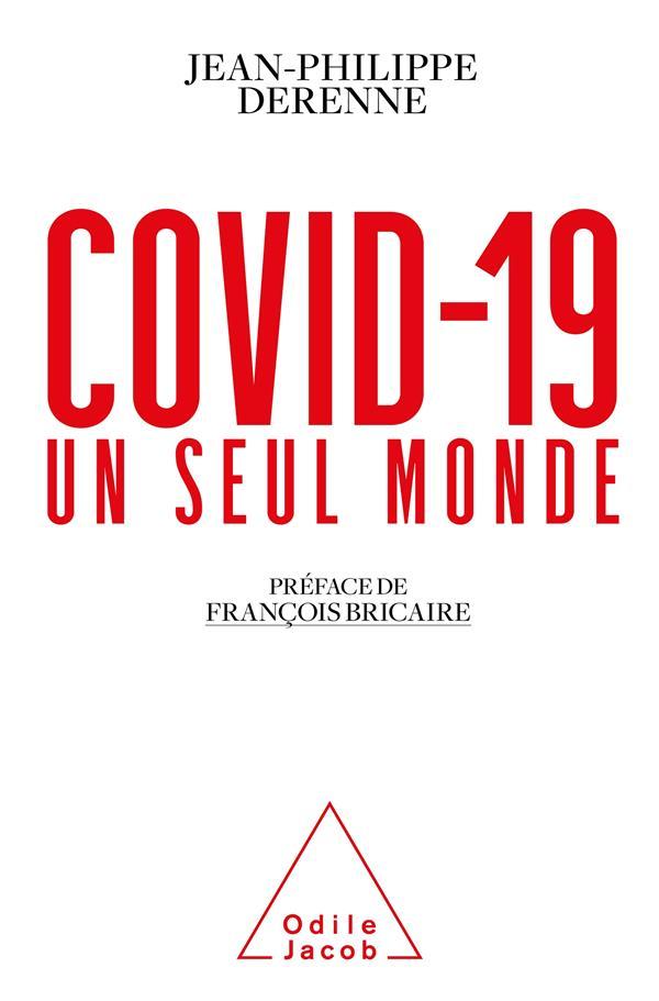 COVID-19 : UN SEUL MONDE JEAN-PHILIPPE DERENN JACOB