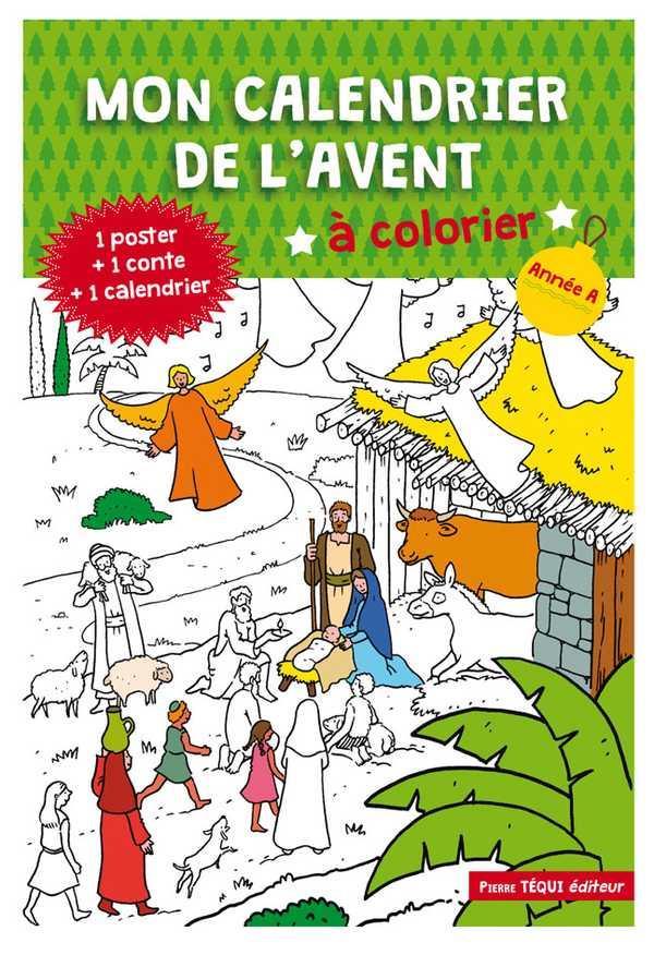 MON CALENDRIER DE L AVENT A COLORIER - ANNEE A