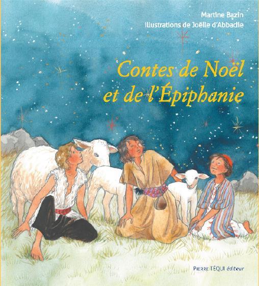 CONTES DE NOEL ET DE L'EPIPHANIE
