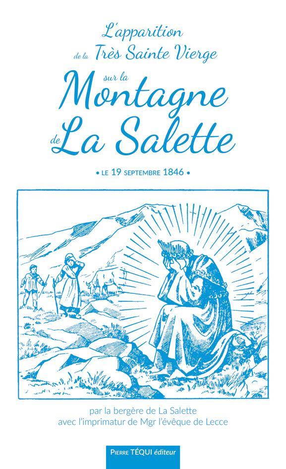 L'APPARITION DE LA TRES SAINTE VIERGE SUR LA MONTAGNE DE LA SALETTE