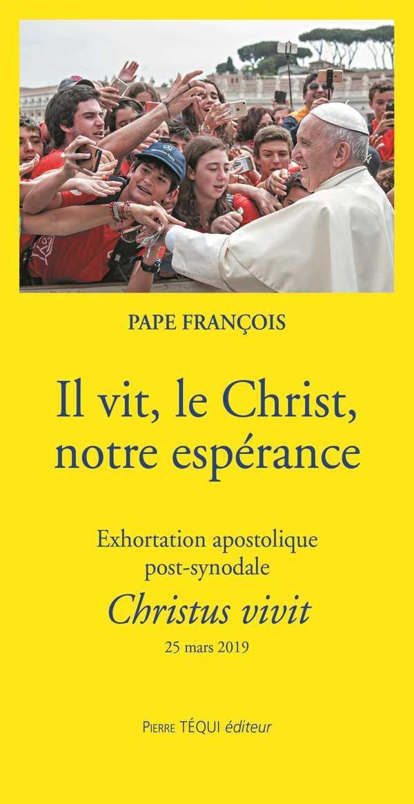 IL VIT, LE CHRIST, NOTRE ESPERANCE