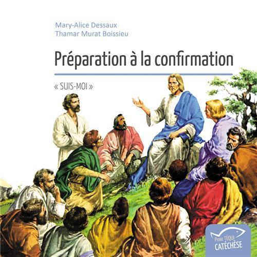 PREPARATION A LA CONFIRMATION